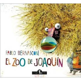 Zoo De Joaquín - Tapa Blanda - Libro Infantil