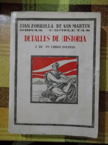 zorrilla de san martín- detalles historia uruguay, edic.1930