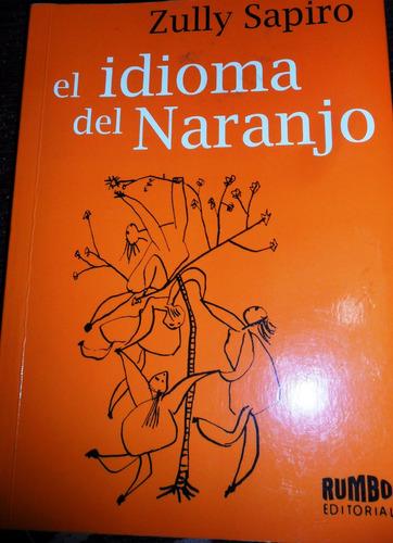 zully sapiro el idioma del naranjo usado